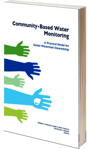 Community-Based Water Monitoring: A Practical Model for Global Watershed Stewardship