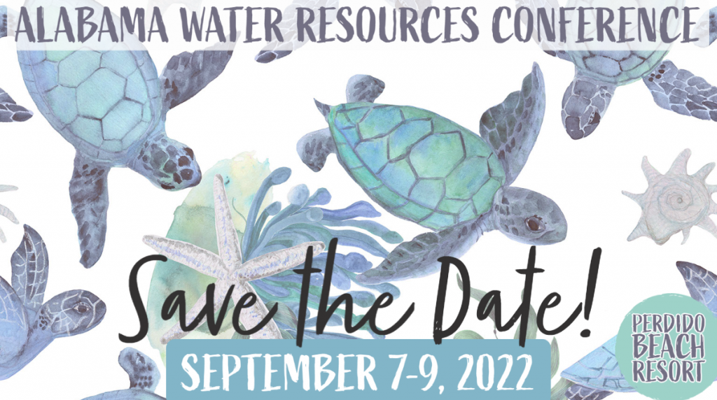 The 2021 Alabama Water Resources Conference is September 8-10, 2021 in Orange Beach, Alabama